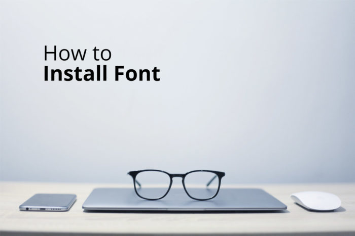 How to install font